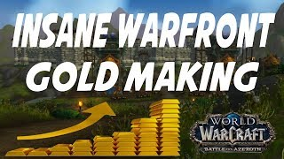INSANE WARFRONT GOLD MAKING! Gold Cap Again in Battle for Azeroth