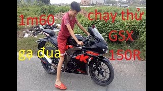 Hoài linh vlog: gạ đua và chạy thử Suzuki GSX R150 :1M6 có chạy được GSX 150 không