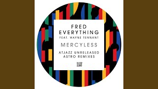 Mercyless (AtJazz Unreleased Astro Remix)