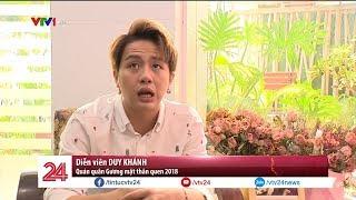 Gặp gỡ Duy Khánh - Quán quân Gương mặt thân quen 2018 | VTV24