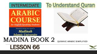madina book 2 class 66. - end of madina book 2, lesson 31