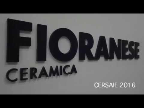 FIORANESE - Cersaie 2016