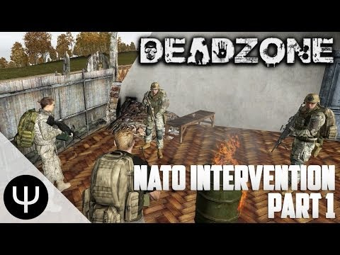 ARMA 2: DayZ DeadZone Mod — NATO Intervention — Part 1 — Arms Dealer!