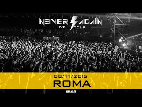 BRIGA LIVE @ ROMA 08.11.2015 #NeverAgainLiveTour