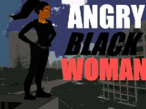 Angry Black Woman - Episode IV Video