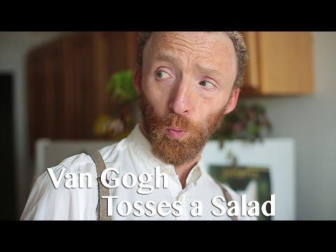 Van Gogh Tosses a Salad