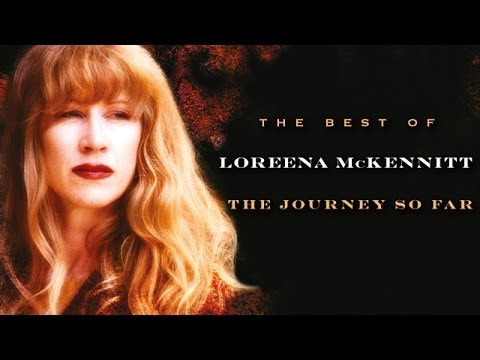 Loreena McKennitt - The Journey So Far