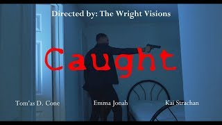 Caught - (Short Film)