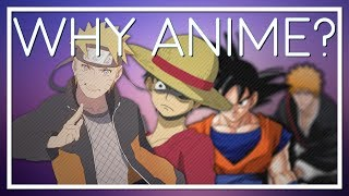 Why People Watch Anime?