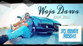 WAJA DAWA | JALAL KHAN | Pashto new songs 2020 | Afghani songs 2020 | Pashto songs 2020 | New Tappay