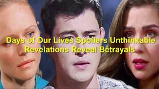 Days of Our Lives Spoilers Unthinkable Revelations Reveal Betrayals