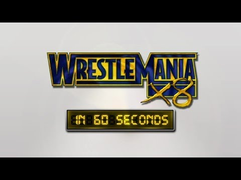 Wrestlemania In 60 Seconds: Wrestlemania X8 video