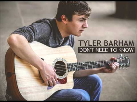 Dont Need To Know - Tyler Barham (Limited time FREE download of this song at TylerBarham.com)