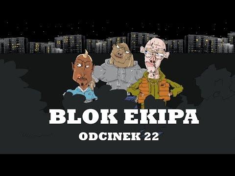 BLOK EKIPA II ODCINEK 22