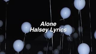 Download Lagu Alone || Halsey Lyrics Gratis STAFABAND