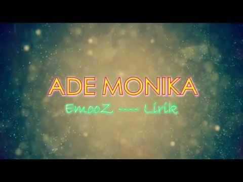 ADE MONIKA (LYRIC)¥