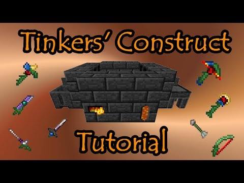 Tinkers' Construct Tutorial -- Basics to Endgame Tools & Weapons