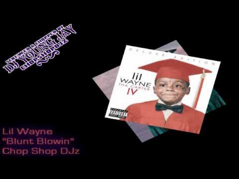 Lil Wayne - &quot;Blunt Blowin&quot; (Chopped &amp; Screwed) (Tha Carter 4)