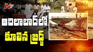Bridge Collapses In Adilabad District Due To Heavy Floods | Telangana | NTV