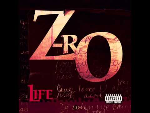 Zro - Life [Full Album]