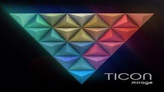 Ticon - Mirage [Full Album] ᴴᴰ