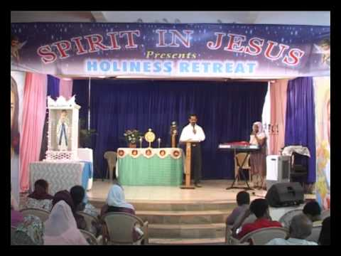 Spirit in Jesus - Holiness Retreat ( Translation English to Hindi) 14-12-2012
