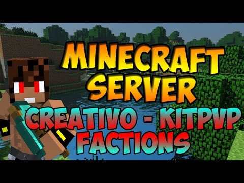 Minecraft Server PvP Creativo - KitPvP - Factions 1.7.X | No Premium - No hamach