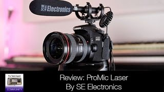 Review - The sE Electronics DSLR ProMic Lazer Microphone With Canon 80D