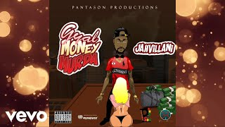 Jahvillani - Gyal Money Murda (Official Audio)