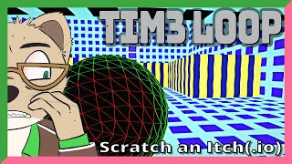 Tim3 Lo0p — TIME GOO EXTRUDERS — Yahweasel's Scratch an Itch(.io)
