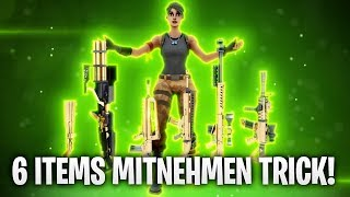 6 ITEMS im INVENTAR MITNEHMEN! TRICK! 🔥 | Fortnite: Battle Royale