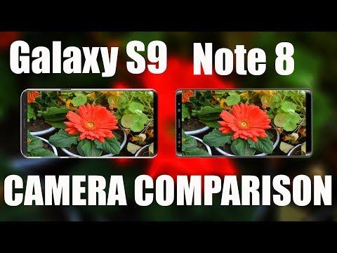 Samsung Galaxy S9 VS Samsung Galaxy Note8 Camera test