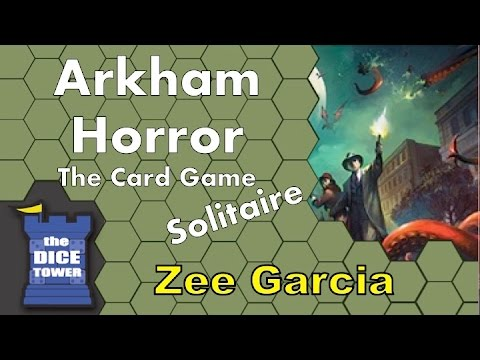 Arkham Horror: The Card Game (Solitaire) Review - with Zee Garcia