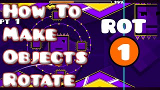 How To Make Objects Rotate Like in 2.1! Geometry Dash (2.0)