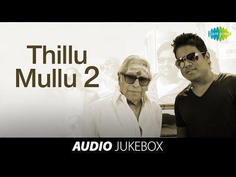 Thillu Mullu - Jukebox (Full Songs)