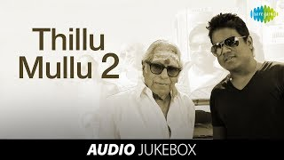 Thillu Mullu – Jukebox
