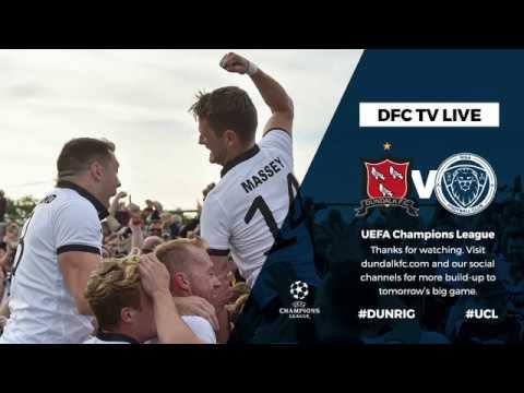 🎙 Dundalk FC Press Conference - Riga