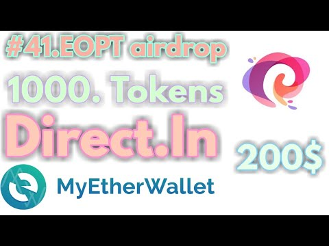 #41 . EOPT airdrop how to get free 1000 Tokens 200$ (INR 12400) Free direct in my ether wallet