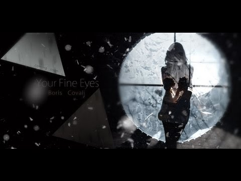 Boris Covali - Your Fine Eyes