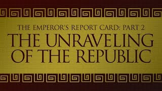 Episode 0.1 - Emperors Report Card - The Fall of the Roman Republic
