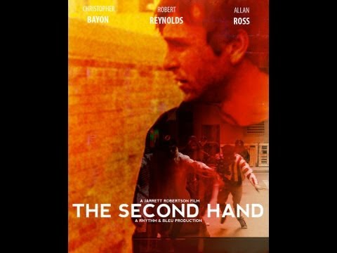 The Second Hand - A Jarrett Robertson Film video