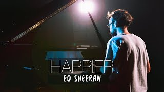 HAPPIER - Ed Sheeran (Piano Cover) | Costantino Carrara