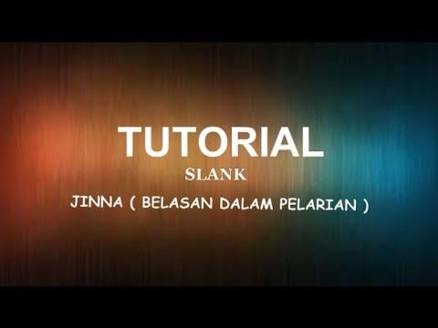 TUTORIAL SLANK - JINNA (Belasan dalam pelarian ) Melody cover