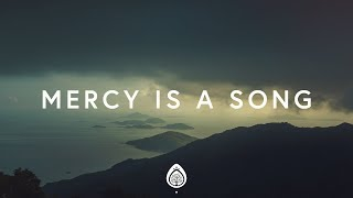 Matthew West ~ Mercy Is A Song (Lyrics) ft. Jordan Feliz