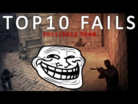 TOP 10 FAILS 2011/2012 Counter-Strike 1.6