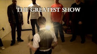 """The Greatest Show"" Fan-made Music Video!"
