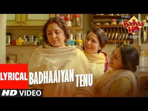 Lyrical Video: Badhaaiyan Tenu | Badhaai Ho | Ayushmann Khurrana, Sanya Malhotra | Tanishk Bagchi