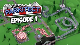 BUILDING MY OWN THEME PARK - Parkitect #1