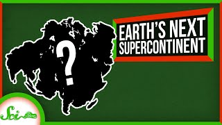 What Will Earth's Next Supercontinent Be?