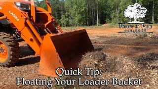 Floating Your Loader Bucket